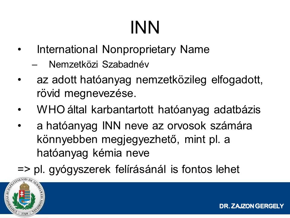 INN International Nonproprietary Name