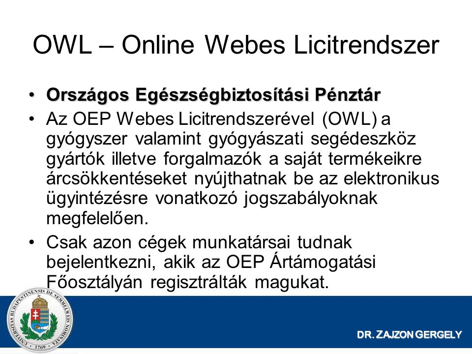 OWL – Online Webes Licitrendszer