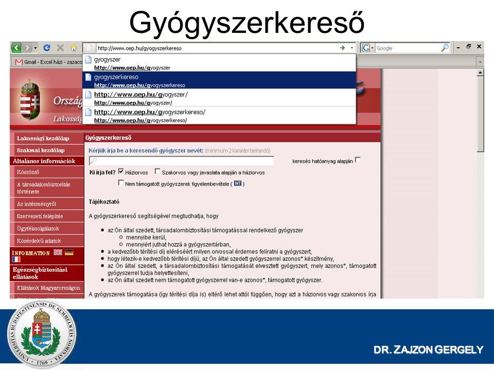 Gyógyszerkereső DR. ZAJZON GERGELY