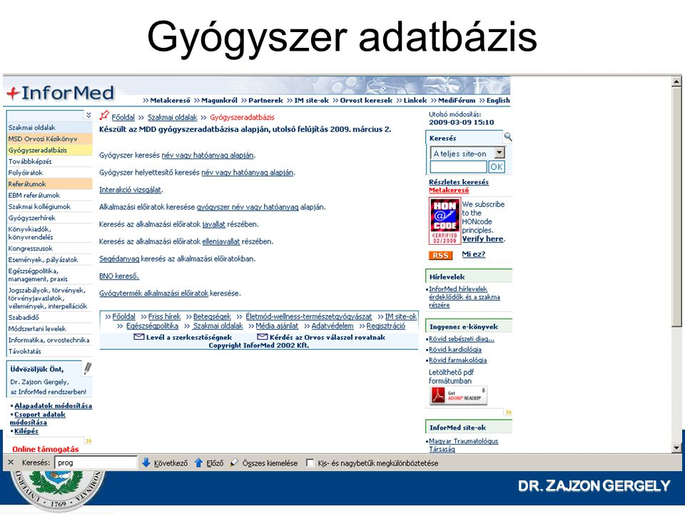 Gyógyszer adatbázis DR. ZAJZON GERGELY