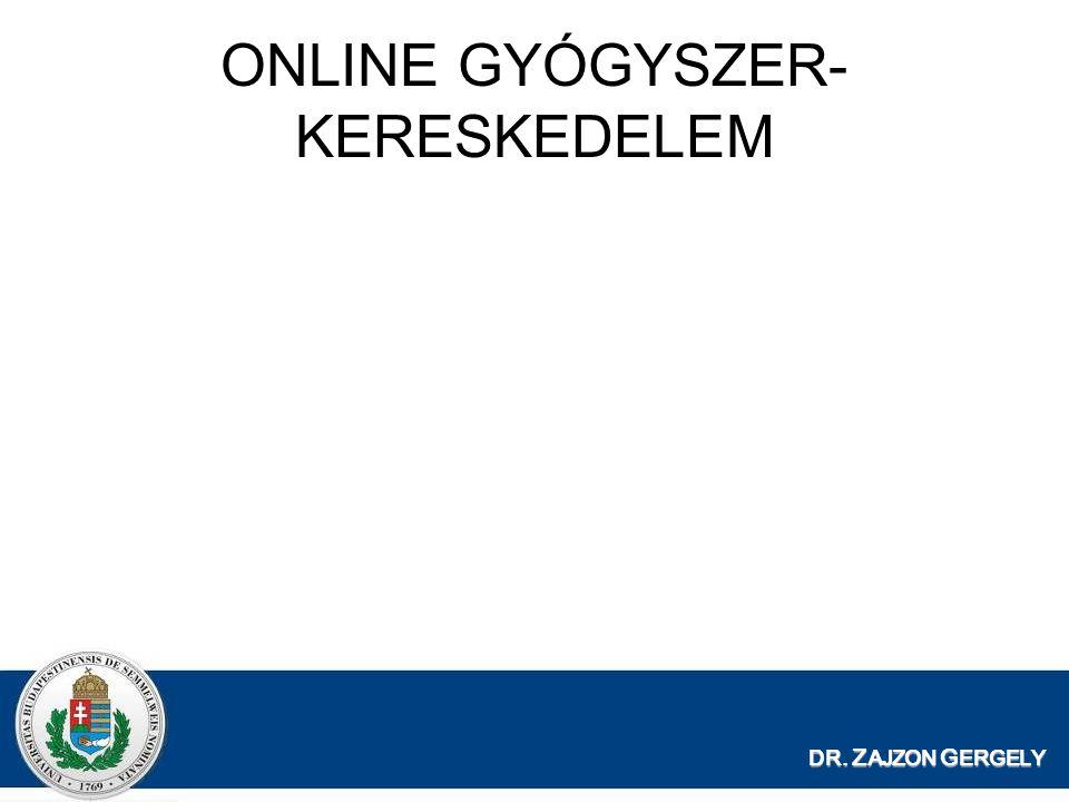 ONLINE GYÓGYSZER-KERESKEDELEM
