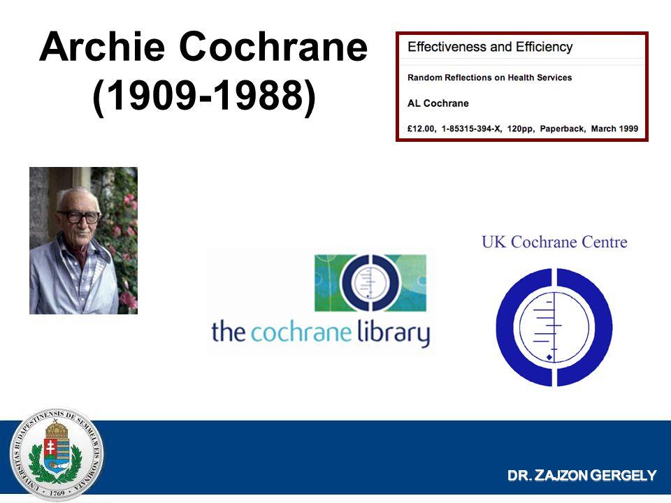 Archie Cochrane (1909-1988) DR. ZAJZON GERGELY