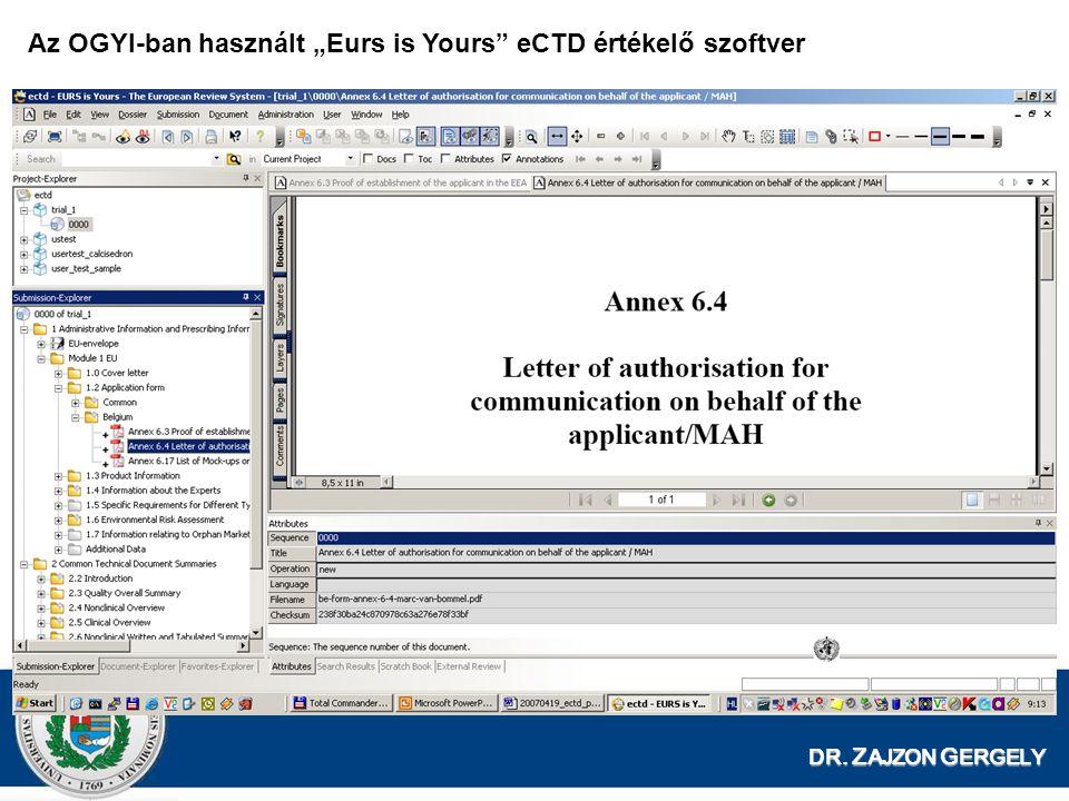 """Az OGYI-ban használt """"Eurs is Yours eCTD értékelő szoftver"""