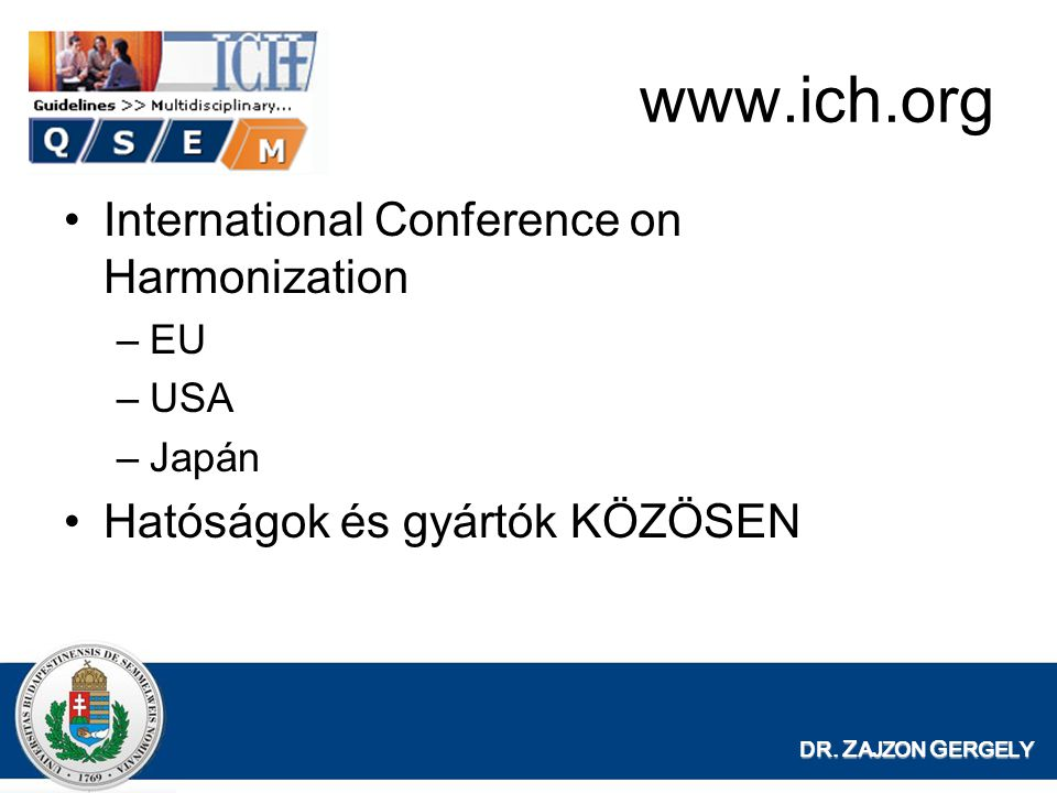 www.ich.org International Conference on Harmonization