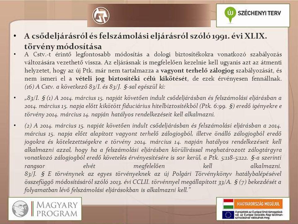 A csődeljárásról és felszámolási eljárásról szóló 1991. évi XLIX