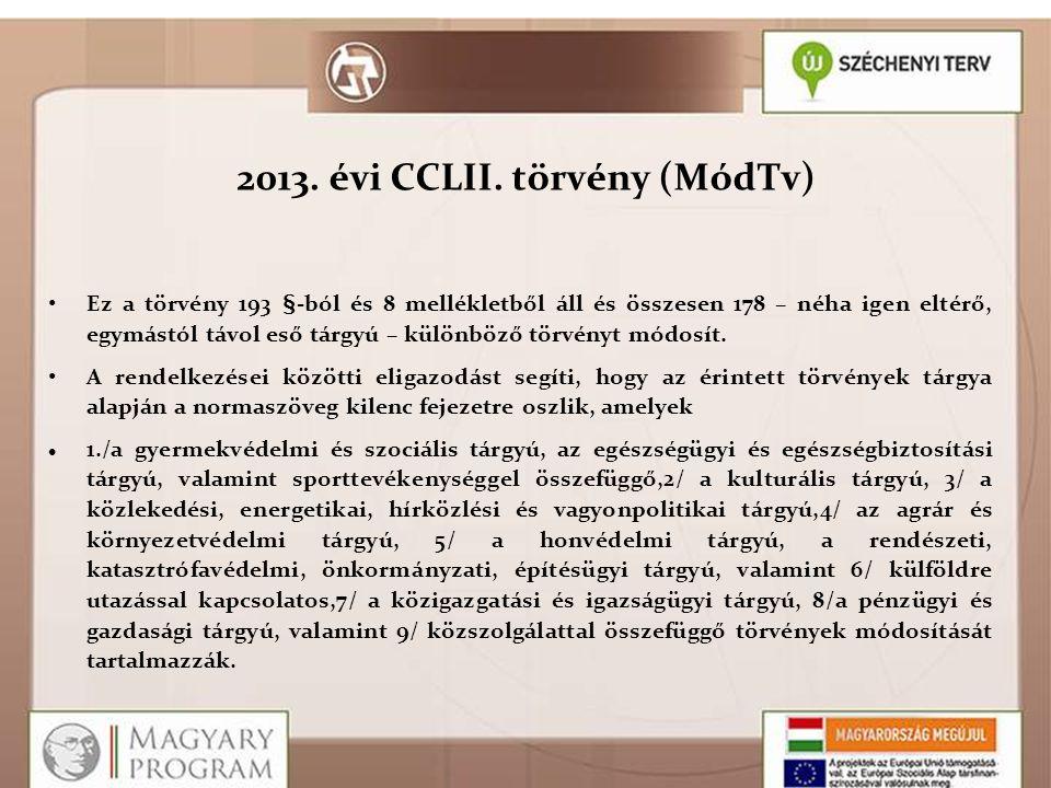 2013. évi CCLII. törvény (MódTv)