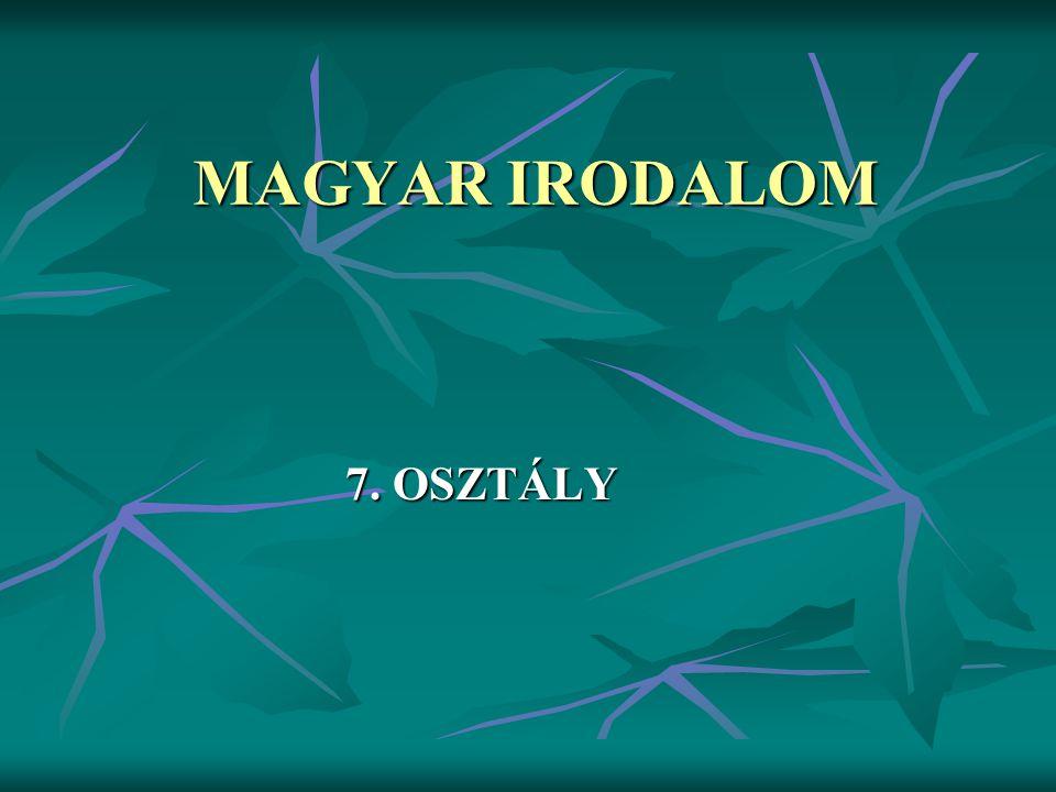 MAGYAR IRODALOM 7. OSZTÁLY