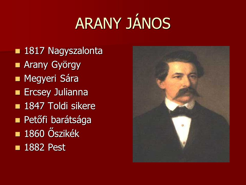 ARANY JÁNOS 1817 Nagyszalonta Arany György Megyeri Sára