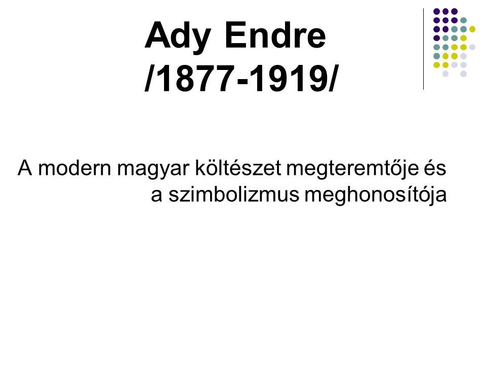 A modern magyar költészet megteremtője és a szimbolizmus meghonosítója