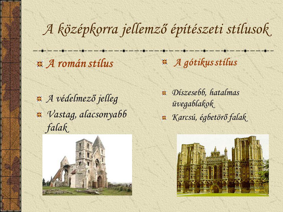 A középkorra jellemző építészeti stílusok