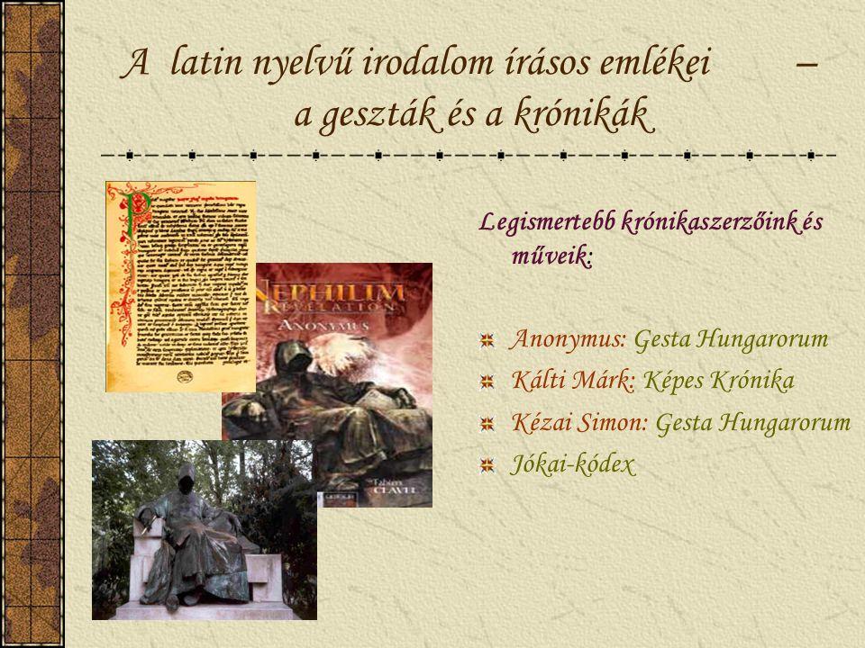 A latin nyelvű irodalom írásos emlékei – a geszták és a krónikák