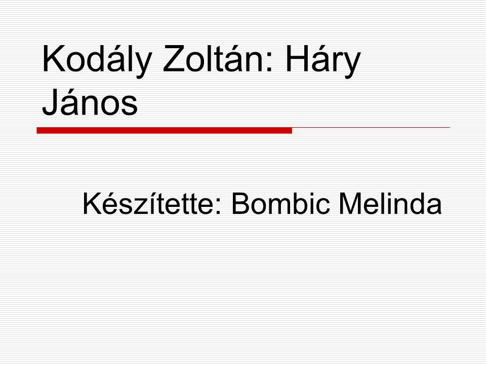Kodály Zoltán: Háry János