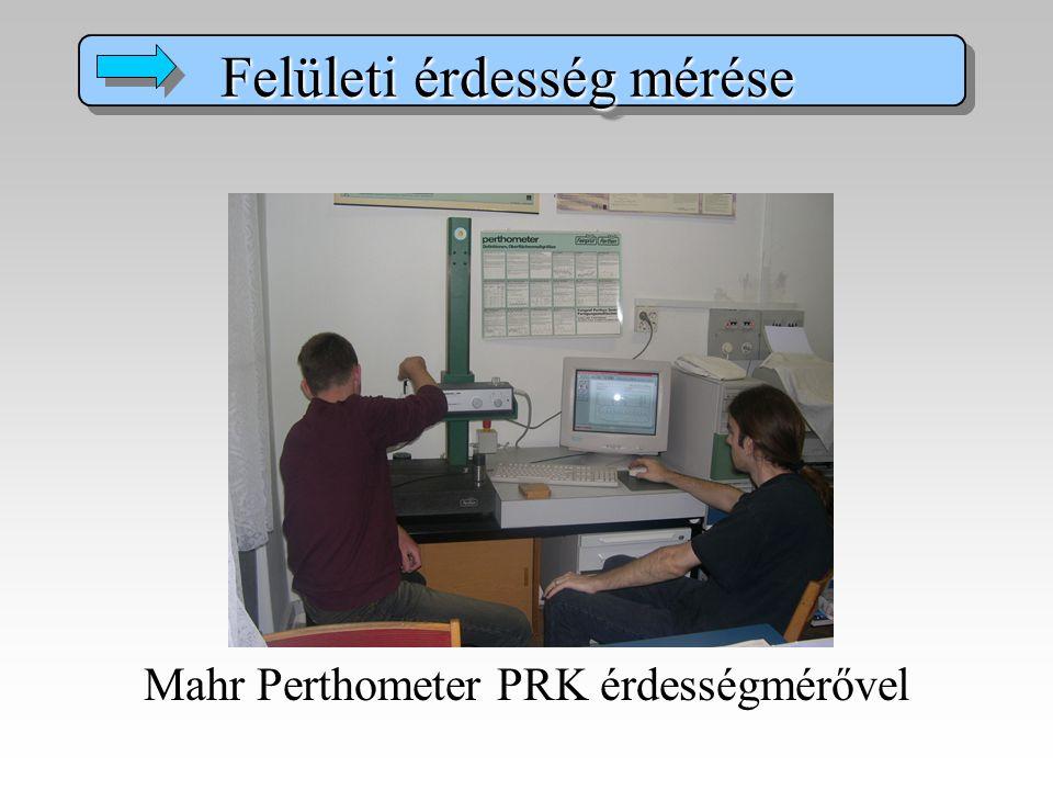 Mahr Perthometer PRK érdességmérővel