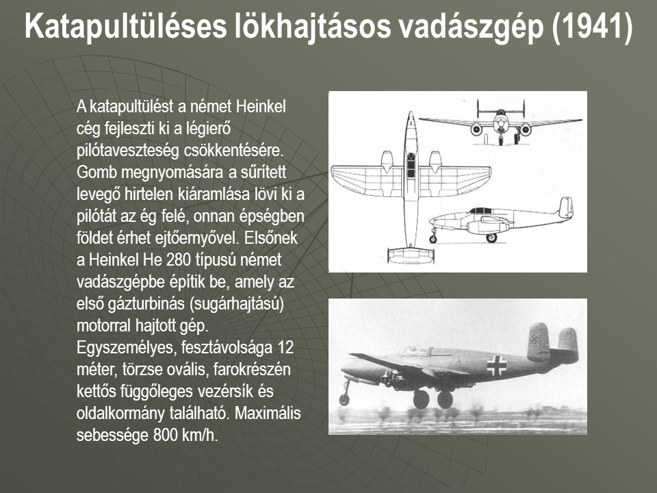 Katapultüléses lökhajtásos vadászgép (1941)
