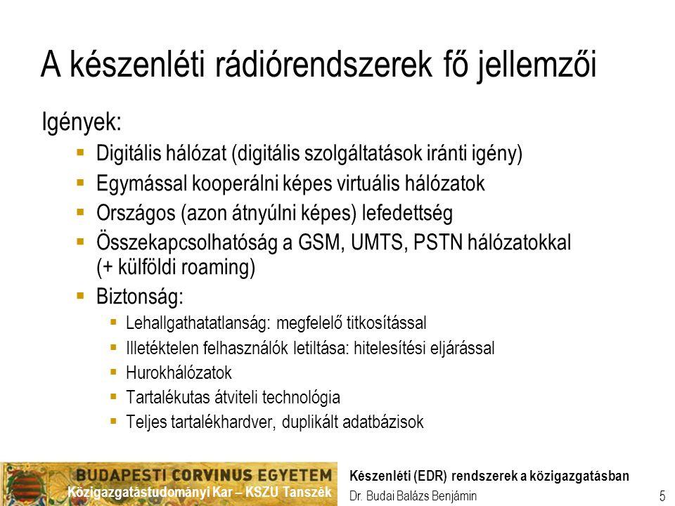 A készenléti rádiórendszerek fő jellemzői