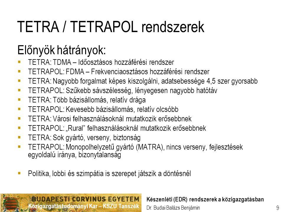 TETRA / TETRAPOL rendszerek