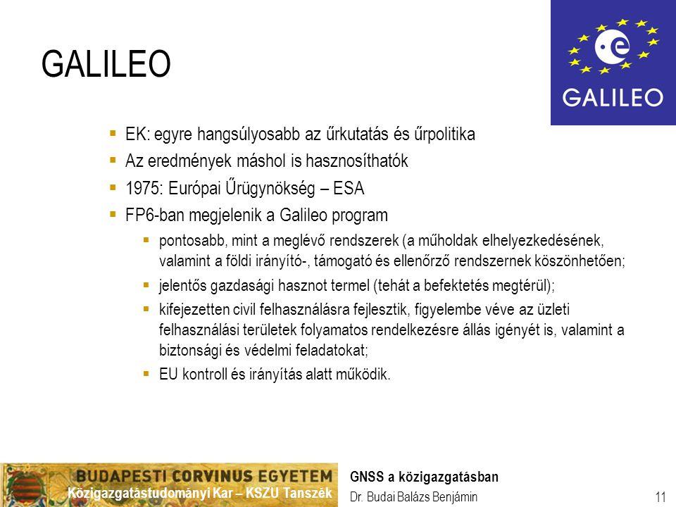 GALILEO EK: egyre hangsúlyosabb az űrkutatás és űrpolitika