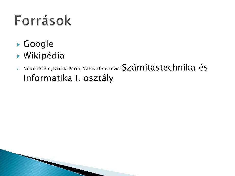 Források Google Wikipédia