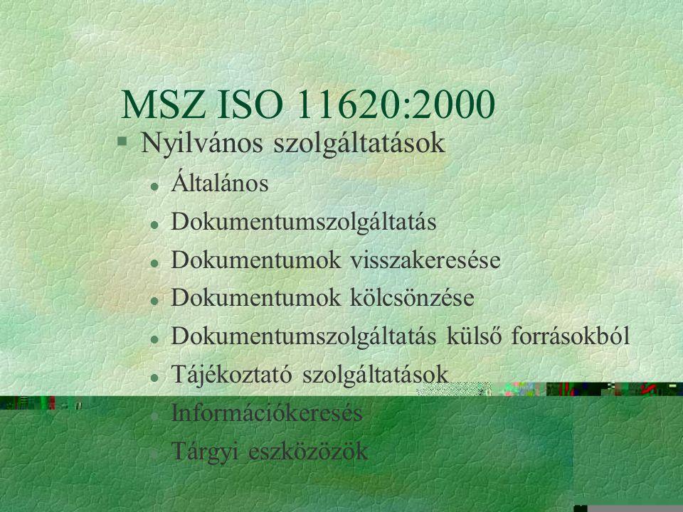 MSZ ISO 11620:2000 Nyilvános szolgáltatások Általános