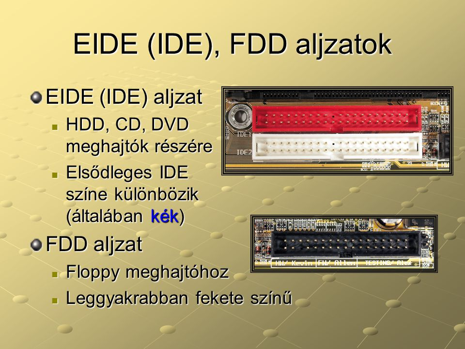 EIDE (IDE), FDD aljzatok