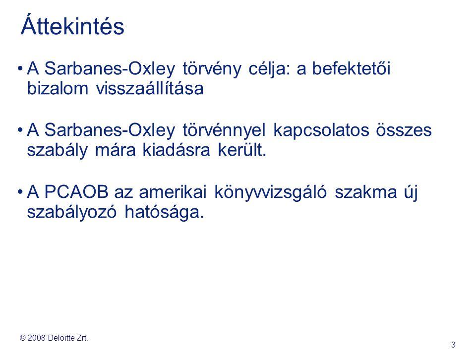Áttekintés A Sarbanes-Oxley törvény célja: a befektetői bizalom visszaállítása.