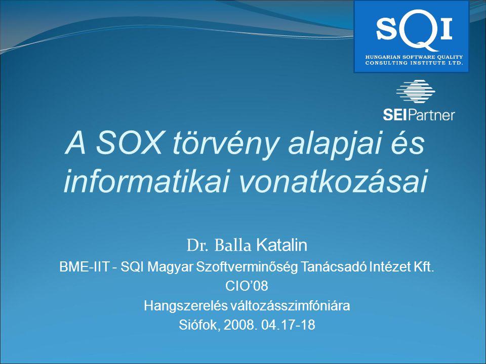 A SOX törvény alapjai és informatikai vonatkozásai