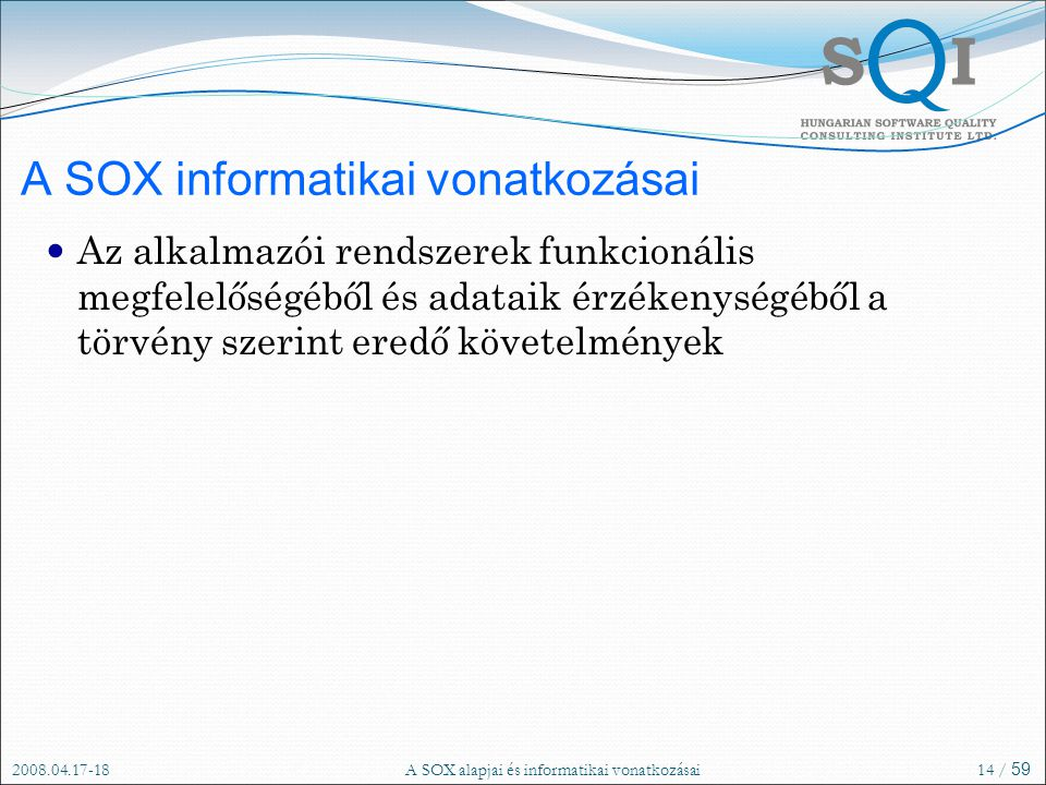 A SOX informatikai vonatkozásai