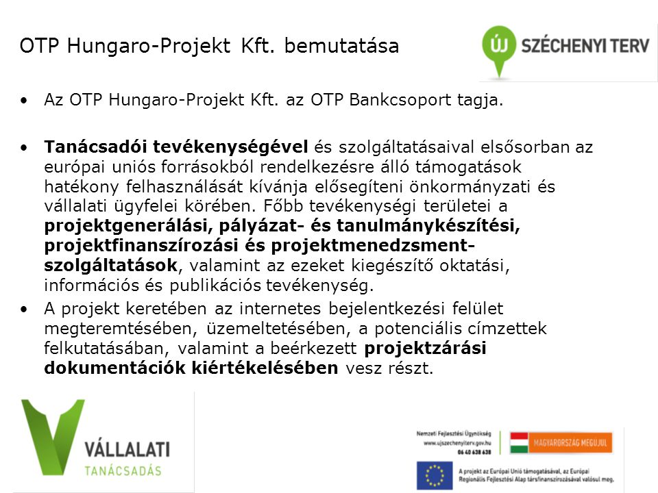 OTP Hungaro-Projekt Kft. bemutatása