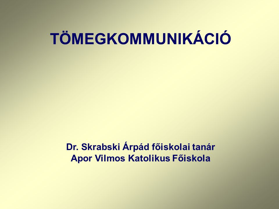 Dr. Skrabski Árpád főiskolai tanár Apor Vilmos Katolikus Főiskola