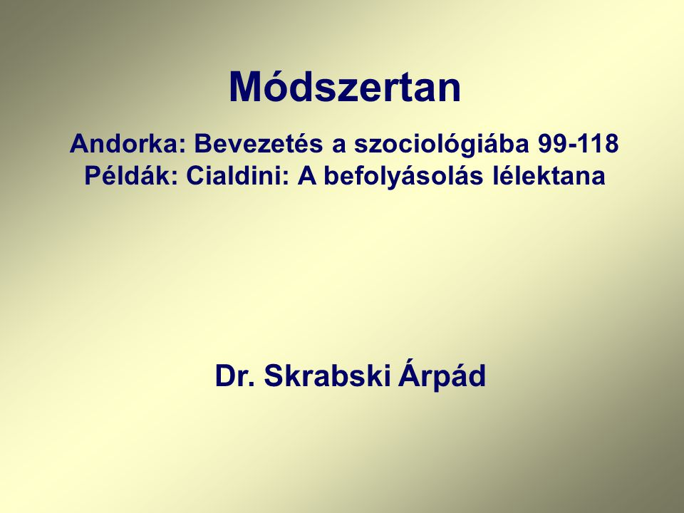 Módszertan Dr. Skrabski Árpád