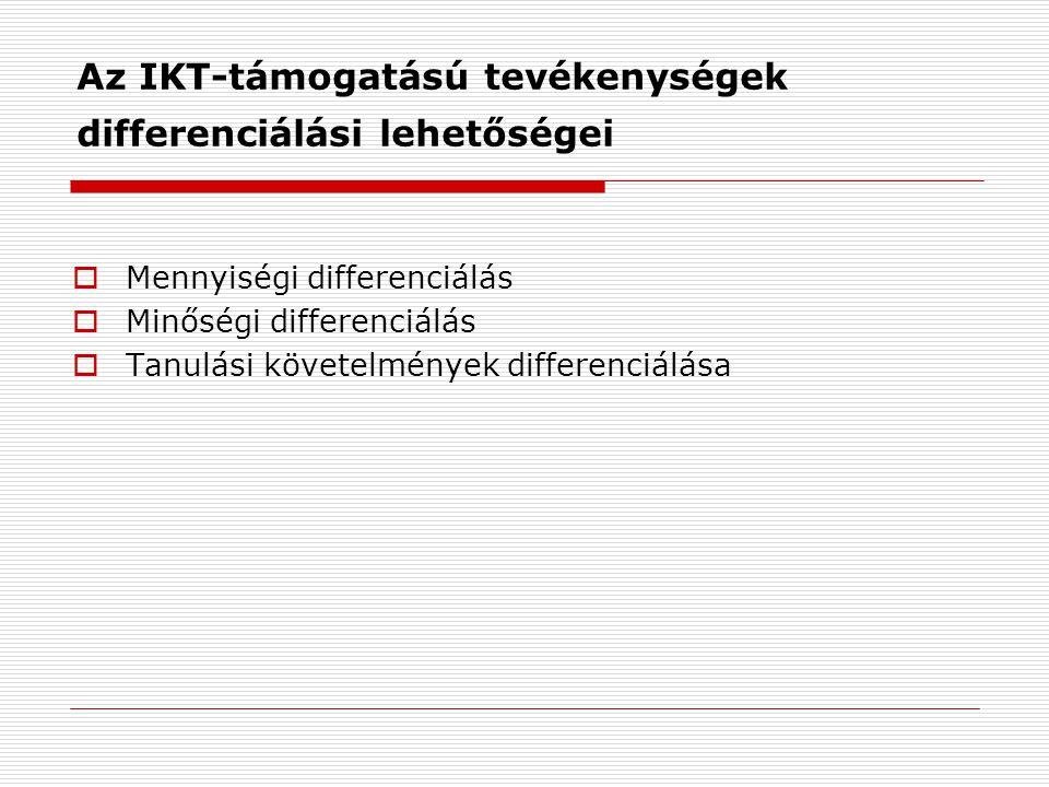 Az IKT-támogatású tevékenységek differenciálási lehetőségei