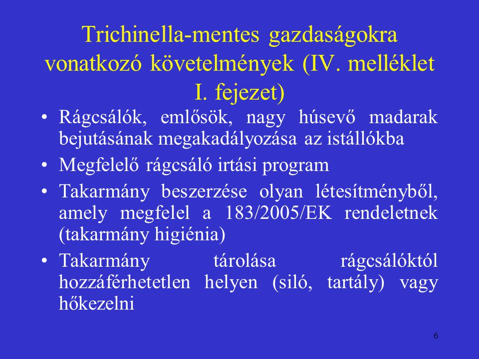 Trichinella-mentes gazdaságokra vonatkozó követelmények (IV