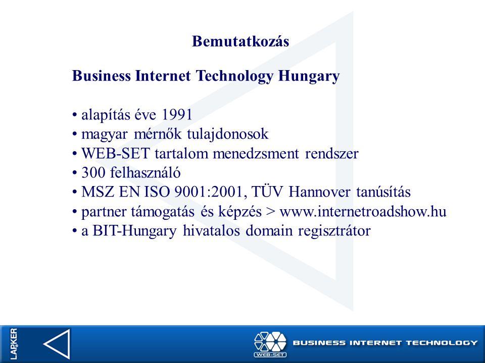 Bemutatkozás Business Internet Technology Hungary. alapítás éve 1991. magyar mérnők tulajdonosok.