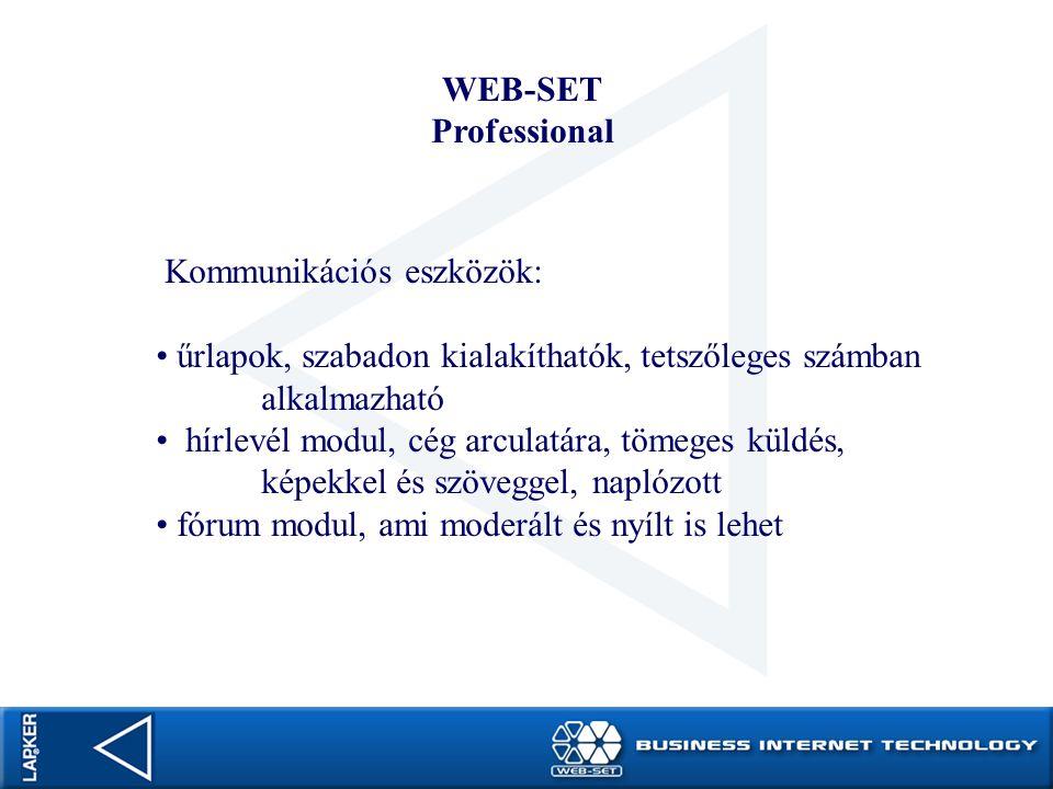 WEB-SET Professional. Kommunikációs eszközök: űrlapok, szabadon kialakíthatók, tetszőleges számban alkalmazható.