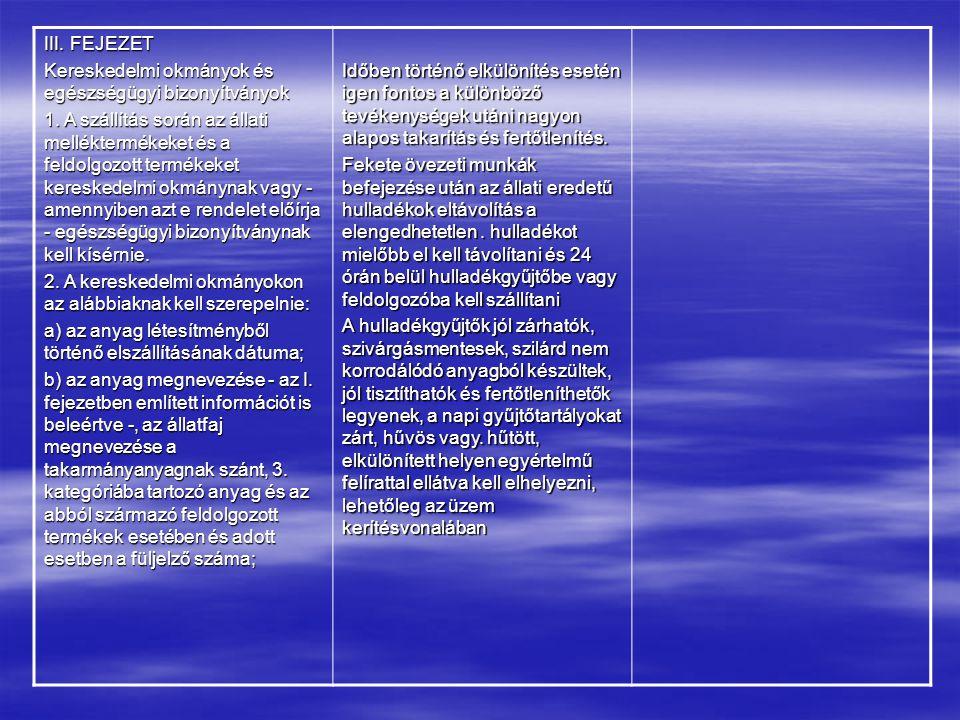 III. FEJEZET Kereskedelmi okmányok és egészségügyi bizonyítványok.