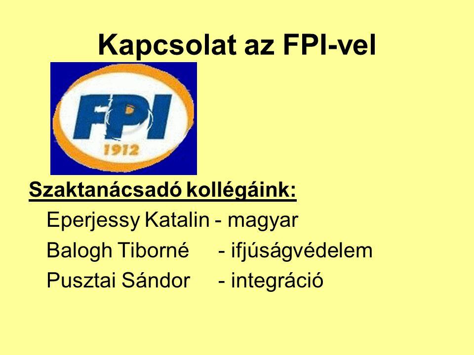 Kapcsolat az FPI-vel Szaktanácsadó kollégáink: