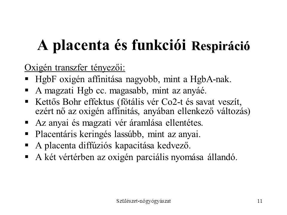 A placenta és funkciói Respiráció