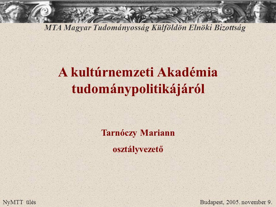 A kultúrnemzeti Akadémia tudománypolitikájáról