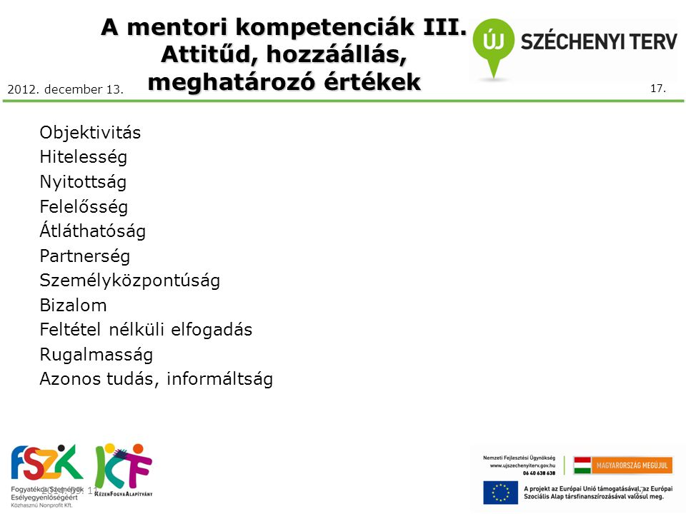 A mentori kompetenciák III. Attitűd, hozzáállás, meghatározó értékek