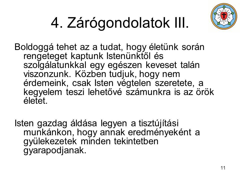 4. Zárógondolatok III.