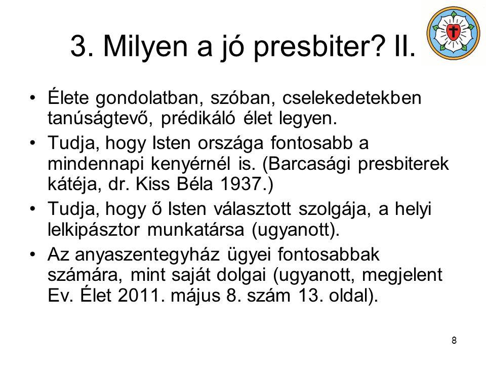 3. Milyen a jó presbiter II.