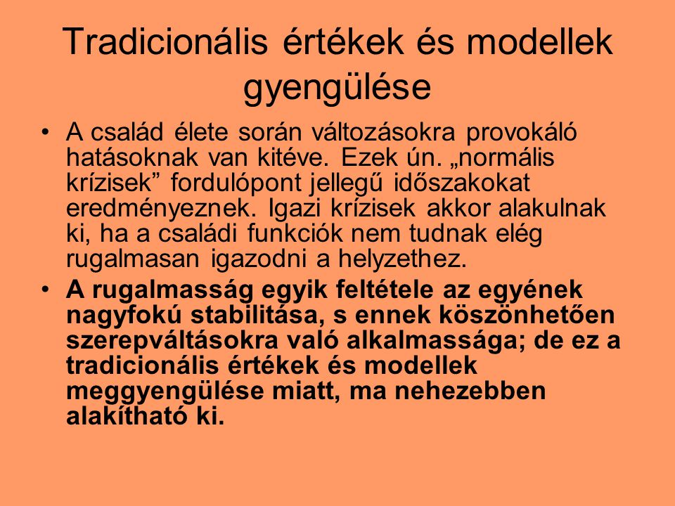 Tradicionális értékek és modellek gyengülése