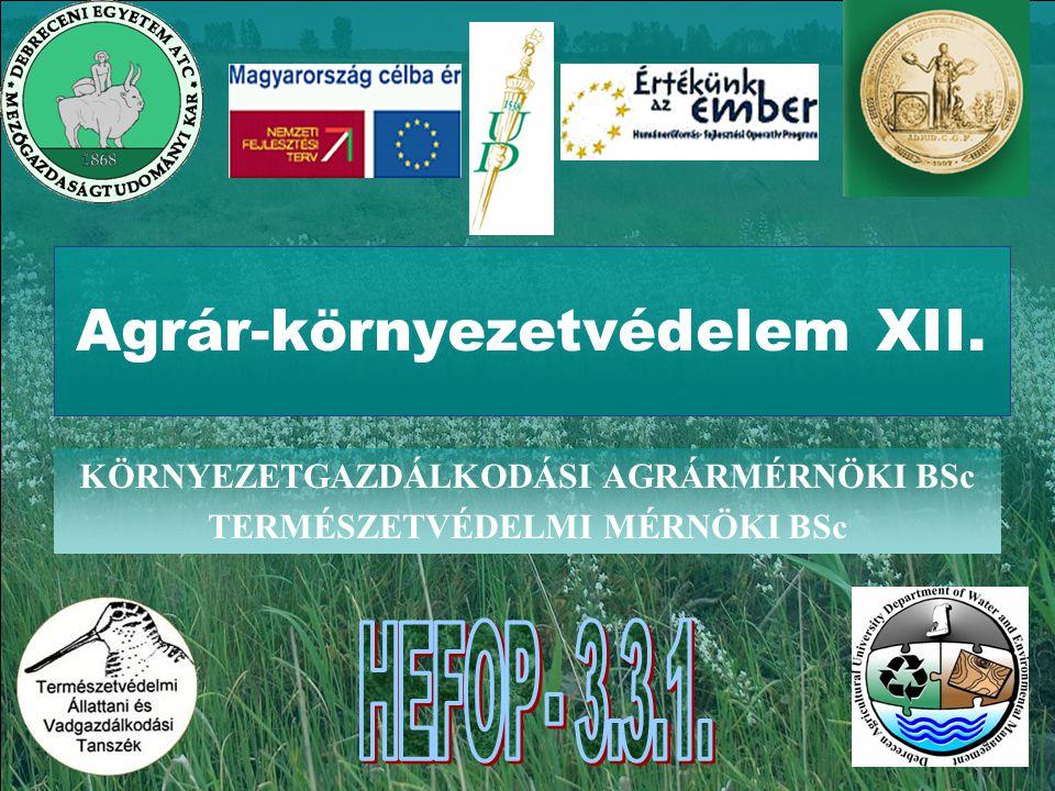 Agrár-környezetvédelem XII.