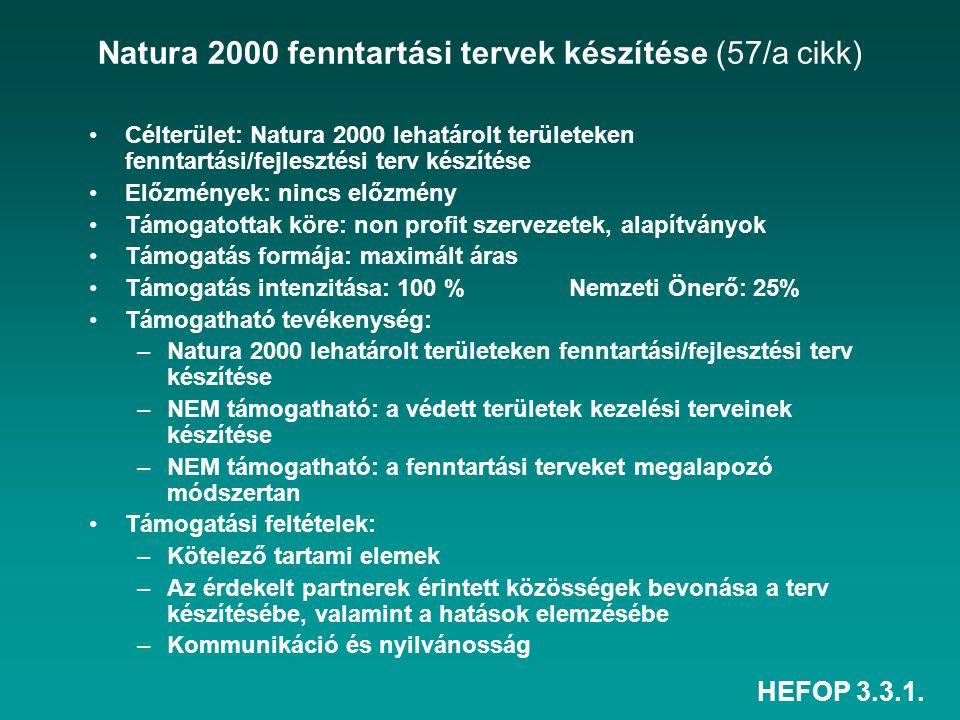Natura 2000 fenntartási tervek készítése (57/a cikk)