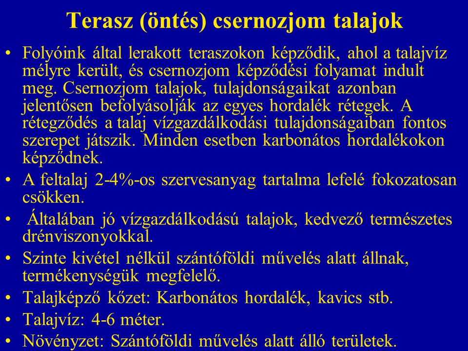 Terasz (öntés) csernozjom talajok