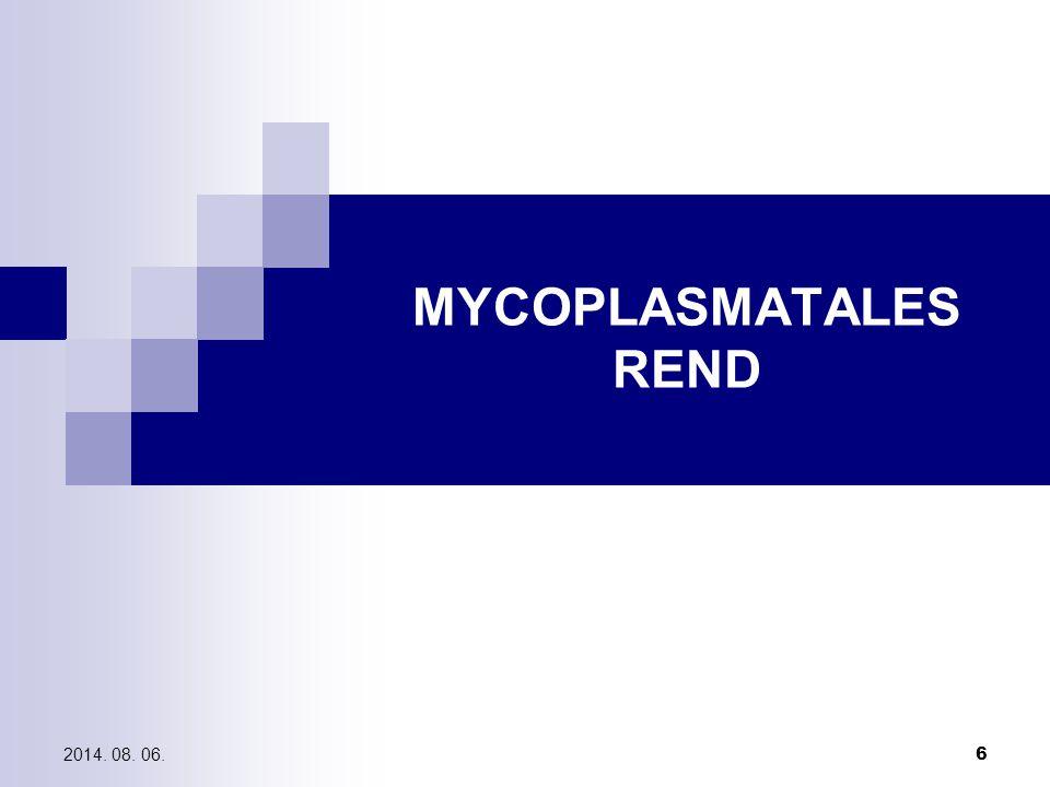 MYCOPLASMATALES REND 2017.04.05.