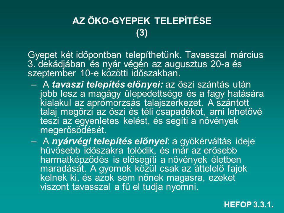 AZ ÖKO-GYEPEK TELEPÍTÉSE (3)
