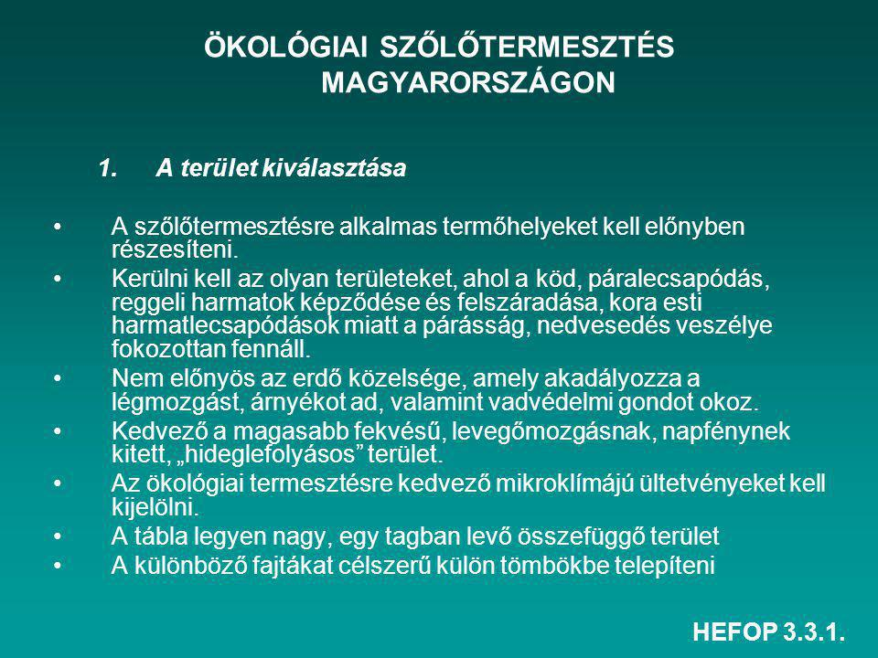 ÖKOLÓGIAI SZŐLŐTERMESZTÉS MAGYARORSZÁGON