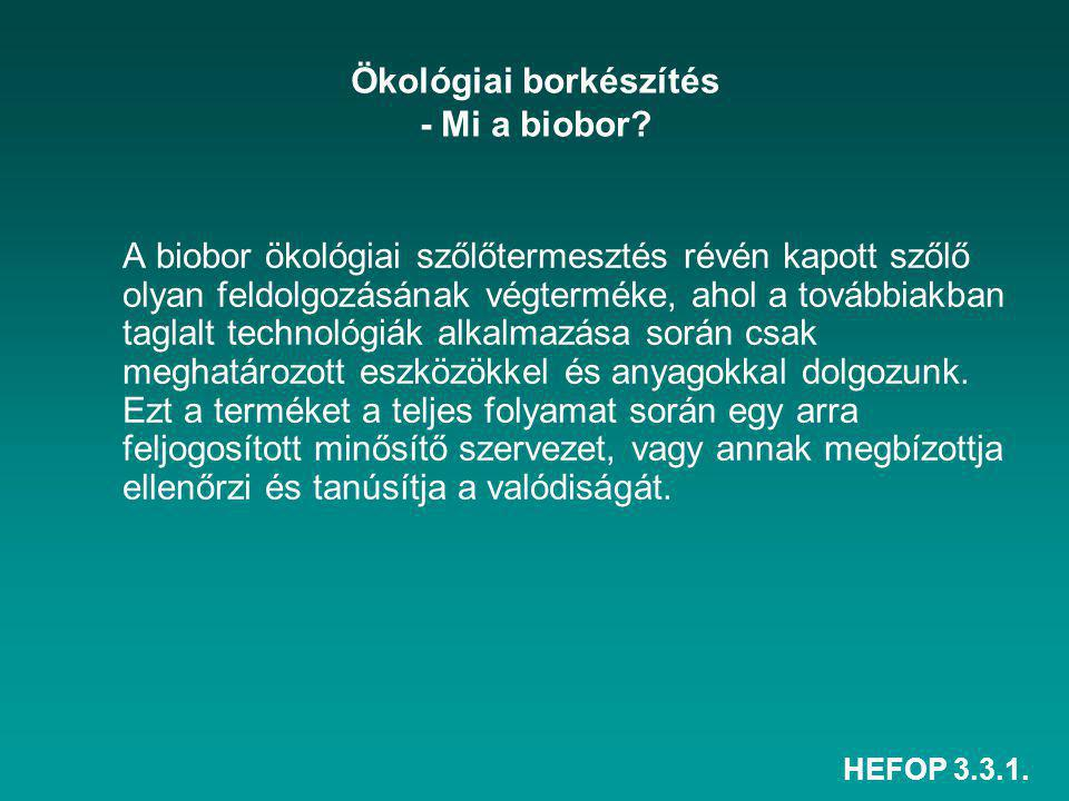 Ökológiai borkészítés - Mi a biobor
