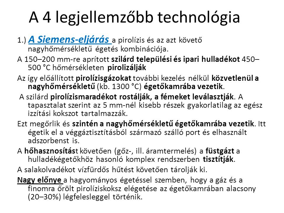 A 4 legjellemzőbb technológia